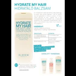 Kép 2/2 - Hydrate My Hair - hidratáló balzsam 500ml