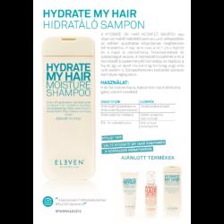 Kép 2/2 - Hydrate My Hair - hidratáló sampon 300 ML